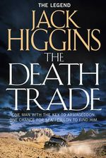 The Death Trade : Sean Dillon Series - Jack Higgins