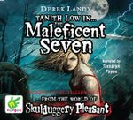 Maleficent Seven - Derek Landy
