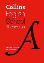 Collins School Thesaurus - Collins Dictionaries