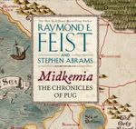 Midkemia : The Chronicles of Pug : The Riftwar Series   - Raymond E. Feist