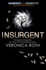 Insurgent - Order Now For Your Chance to Win!* : The Divergent Trilogy : Book Two (Adult Edition) - Veronica Roth