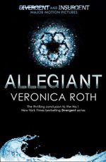 Allegiant - Order Now For Your Chance to Win!* : The Divergent Trilogy : Book Three (Adult Edition) - Veronica Roth