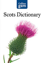 Collins Gem Scots Dictionary - Collins Dictionaries