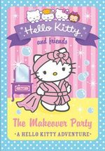 The Makeover Party : Hello Kitty and Friends : Book 11 - Linda Chapman