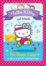 The Dance Camp : Hello Kitty and Friends : Book 16 - Linda Chapman