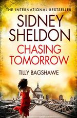 Sidney Sheldon's Chasing Tomorrow - Sidney Sheldon
