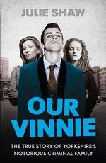 Our Vinnie - Julie Shaw