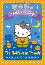 The Halloween Parade : Hello Kitty and Friends : Book 13  - Linda Chapman
