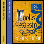 Fitz and the Fool (1) - Fool's Assassin [Unabridged CD] - Robin Hobb