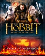 The Hobbit : The Battle of the Five Armies Visual Companion - Jude Fisher