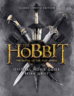 The Hobbit : the Battle of the Five Armies - Official Movie Guide - Brian Sibley