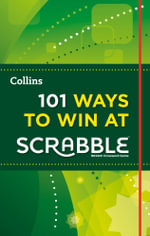101 Ways to Win at Scrabble (Collins Little Books) : Collins Little Books - Barry Grossman