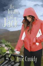 The Trouble with Jack : Read On - Anne Cassidy