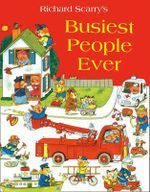 Busiest People Ever - Richard Scarry