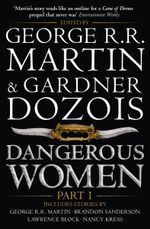 Dangerous Women : Part 1
