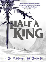 Half a King : Shattered Sea - Joe Abercrombie