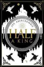 Half a King : Shattered Sea : Book 1 - Joe Abercrombie