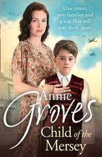 Child of the Mersey - Annie Groves
