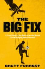 The Big Fix - Brett Forrest