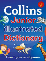 Collins Junior Illustrated Dictionary - Collins Dictionaries
