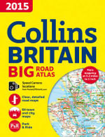2015 Collins Big Road Atlas Britain - Collins Maps