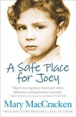 A Safe Place for Joey - Mary MacCracken