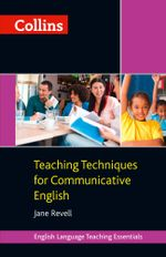 Collins Teaching Techniques for Communicative English - Jane Revell