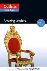 Amazing Leaders : A2 (Collins Amazing People ELT Readers) - Silvia Tiberio