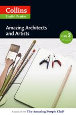 Amazing Architects & Artists : A2-B1 (Collins Amazing People ELT Readers) - F. H. Cornish