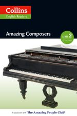 Amazing Composers : A2-B1 (Collins Amazing People ELT Readers) - Anna Trewin
