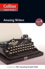 Amazing Writers : B2 (Collins Amazing People ELT Readers) - Katerina Mestheneou