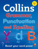 Collins Primary Grammar, Punctuation and Spelling - Collins Dictionaries