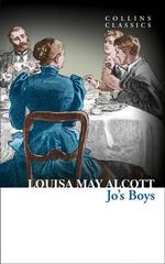 Jo's Boys : Collins Classics - Louisa May Alcott