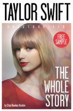 Taylor Swift : The Whole Story FREE SAMPLER - Chas Newkey-Burden