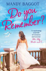 Do You Remember? : Harperimpulse Contemporary Romance - Mandy Baggot