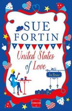 United States of Love : Harperimpulse Contemporary Romance - Sue Fortin
