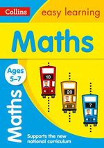 Collins Easy Learning Age 5-7 - Maths Ages 5-7 : Age 5-7 - Collins Easy Learning