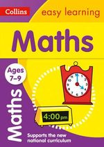 Collins Easy Learning Age 7-11 - Maths Ages 7-9 : Age 7-9 - Collins Easy Learning