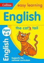 Collins Easy Learning Age 5-7 - English Ages 6-8 : Age 6-8 - Collins Easy Learning