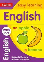 Collins Easy Learning Age 7-11 - English Ages 7-9 : Age 7-9 - Collins Easy Learning