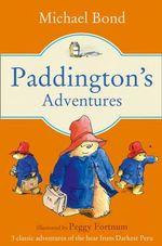 Paddington's Adventures - Michael Bond