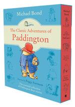 The Classic Adventures of Paddington - Michael Bond