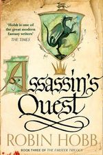 Assassin's Quest : The Farseer Trilogy : Book 3 - Robin Hobb