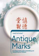 Antique Marks (Collins Need to Know?) : Collins Need to Know?