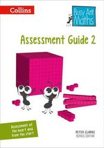 Busy Ant Maths - Year 2 Assessment Guide : Assessment guide 2 - Peter Clarke