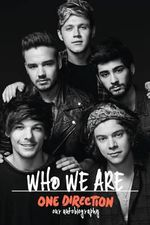 One Direction: Who We are : Our Official Autobiography - One Direction