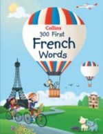 Collins 300 First French Words - Collins Dictionaries