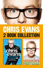 It's Not What You Think and Memoirs of a Fruitcake 2-in-1 Collection - Chris Evans