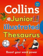 Collins Junior Illustrated Thesaurus - Collins Dictionaries