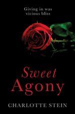 Sweet Agony - Charlotte Stein